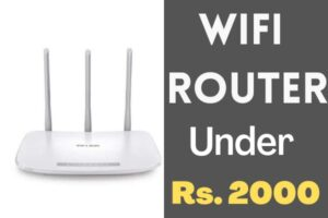 Best Wifi Router Under 2000 for Home in India 2021