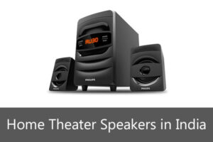 Best Home Theater Speakers in India 2021