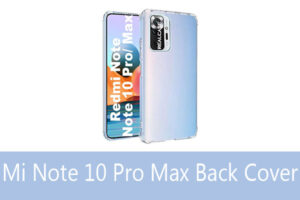 Read more about the article Redmi Note 10 Pro Max 5G Mobile Back Cover in India