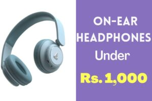 Read more about the article Best On-ear Headphones Under 1000 in India 2021
