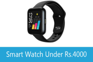 Read more about the article Best Smart Watch Under 4000 in India 2021