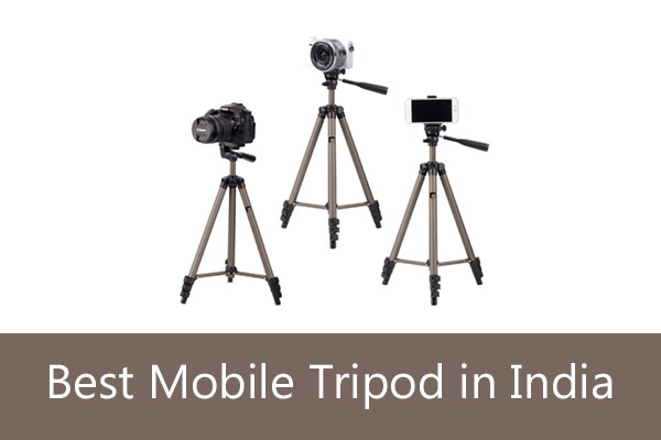 Best Tripod Stand For Mobile Phone in India